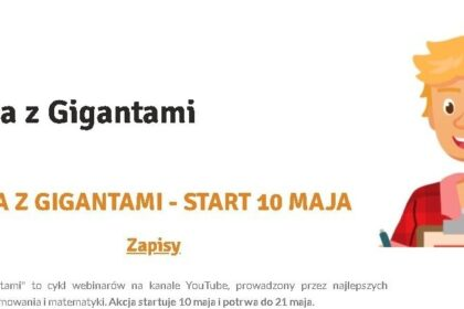"""""""SZKOŁA Z GIGANTAMI"""" - START 10 MAJA"""